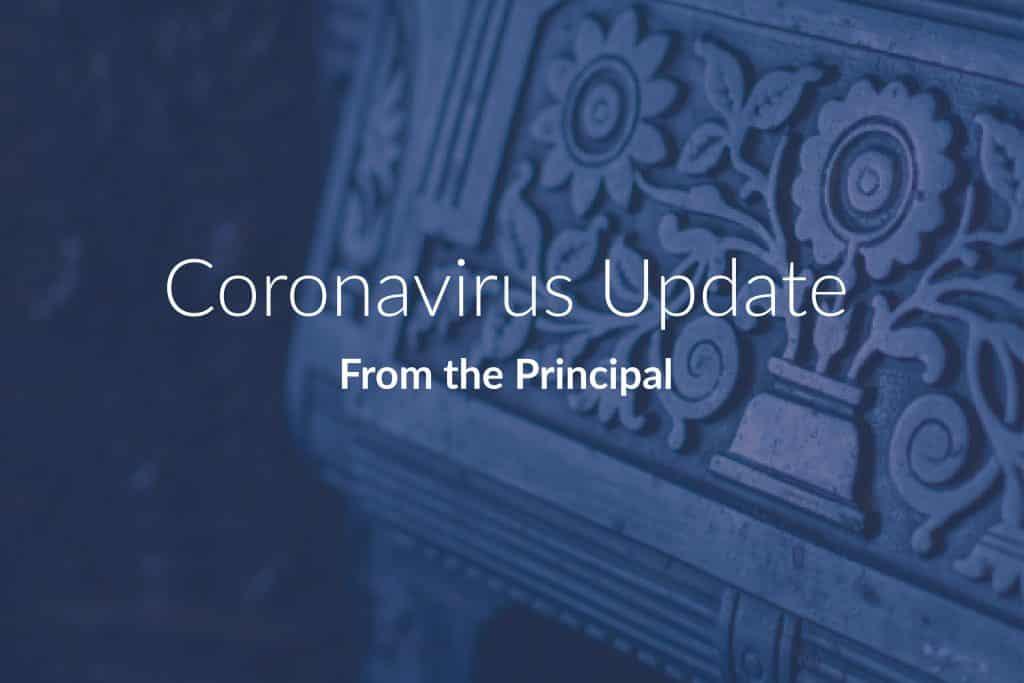From the Principal – Coronavirus Update