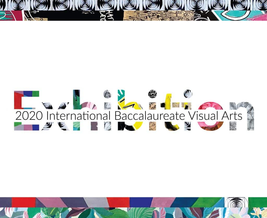 Online International Baccalaureate Diploma Programme Visual Arts Exhibition